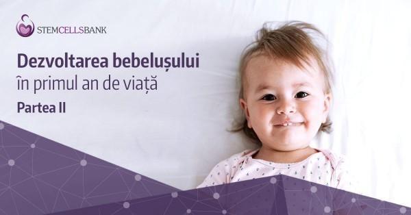 Stem-Cells-Bank-Thumbnai---Dezvoltarea-bebelusului-in-primul-an 2