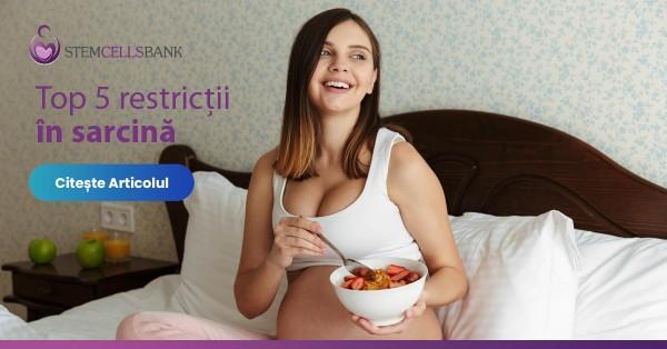 top 5 restrictii in sarcina
